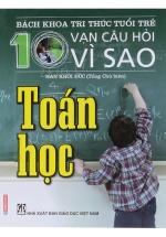 Bách Khoa Tri Thức Tuổi Trẻ - 10 Vạn Câu Hỏi Vì Sao Toán Học