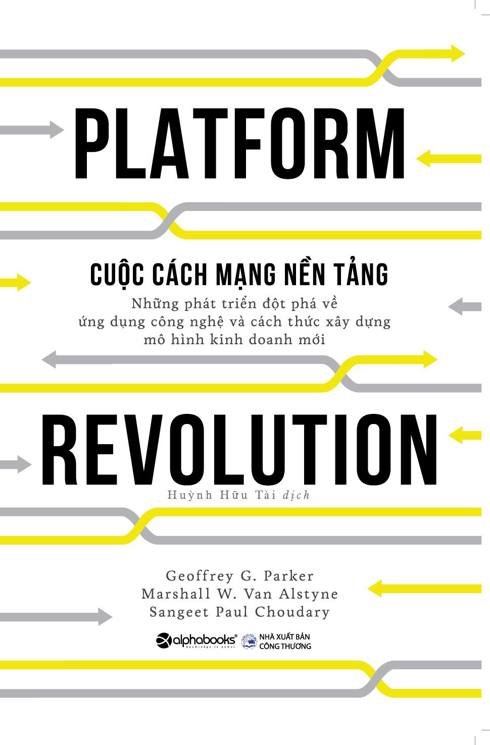 The Platform Revolution - Cuộc Cách Mạng Nền Tảng