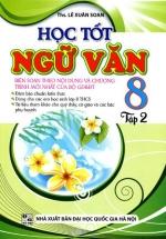 Học Tốt Ngữ Văn Lớp 8 Tập 2 - Lê Xuân Soan