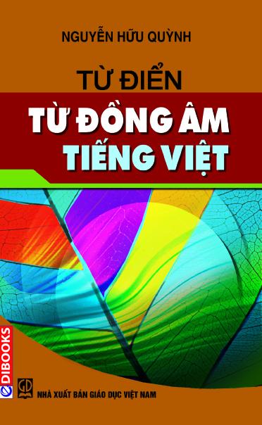 Từ Điển Từ Đồng Âm Tiếng Việt - EBOOK/PDF/PRC/EPUB