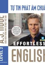 Effortless – Tự Tin Phát Âm Chuẩn