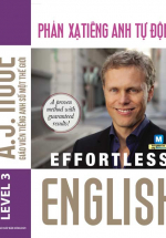 Effortless English – Phản Xạ Tiếng Anh Tự Động