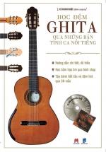 Học Đệm Ghita Qua Những Bản Tình Ca Nổi Tiếng (Kèm CD)