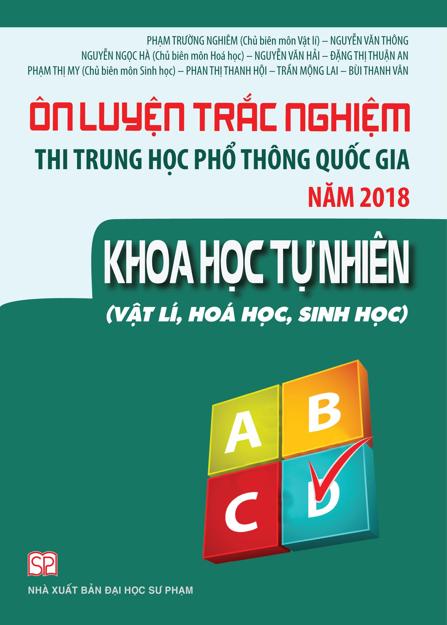 Ôn luyện thi trắc nghiệm thi THPT quốc gia năm 2018 Khoa Học Tự Nhiên - EBOOK/PDF/PRC/EPUB