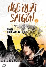 Ngũ Quái Sài Gòn 5: Bí Mật Thung Lũng Tử Thần