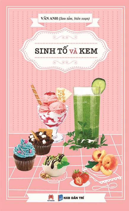Sinh Tố Và Kem - EBOOK/PDF/PRC/EPUB
