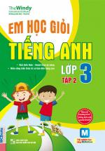 Em Học Giỏi Tiếng Anh Lớp 3 - Tập 2
