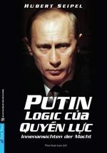 Putin Logic Của Quyền Lực