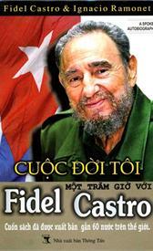 Cuộc Đời Tôi - Một Trăm Giờ Với Fidel Castro - EBOOK/PDF/PRC/EPUB