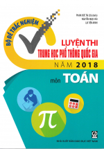 Bộ Đề Trắc Nghiệm Luyện Thi THPT Quốc Gia 2018 Môn Toán