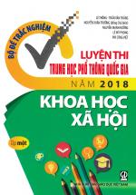 Bộ Đề Trắc Nghiệm Luyện Thi THPT Quốc Gia 2018 Môn Khoa Học Xã Hội - Tập 1