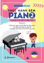 Thực Hành Đệm Piano - Chủ đề : Ca Khúc Thiếu Nhi - Phần 2