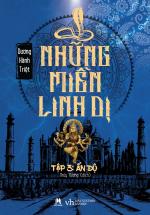 Những Miền Linh Dị Tập 3 - Ấn Độ