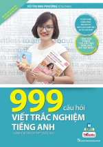 999 Câu Hỏi Viết Trắc Nghiệm Tiếng Anh