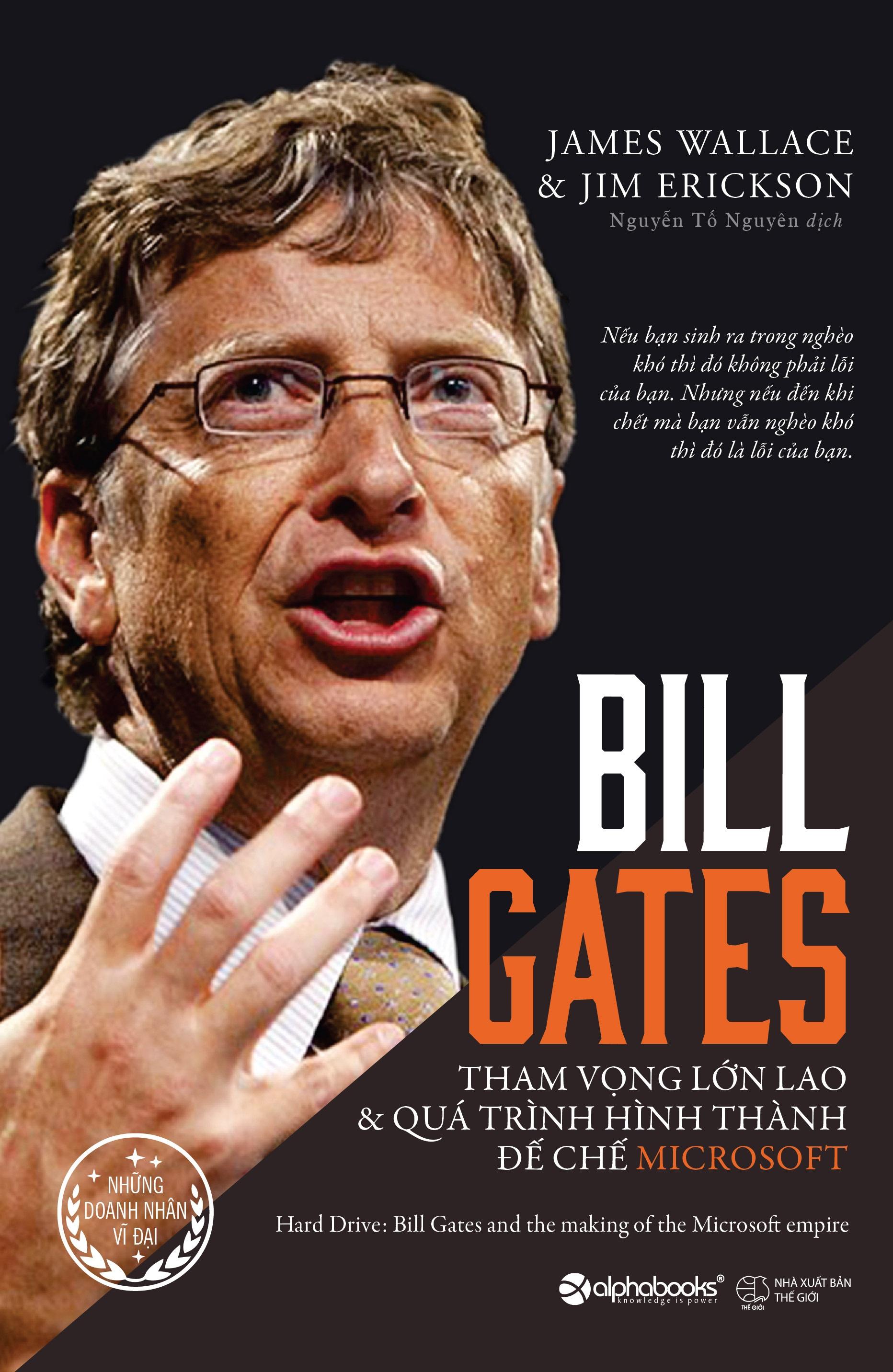 Bill Gates: Tham Vọng Lớn Lao Và Quá Trình Hình Thành Đế Chế Microsoft - EBOOK/PDF/PRC/EPUB
