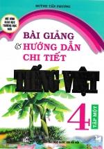 Bài Giảng Và Hướng Dẫn Chi Tiết Tiếng Việt Lớp 4 Tập Một - Mô Hình Trường Học Mới
