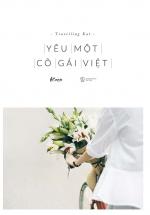 Yêu Một Cô Gái Việt (Tái Bản 2017)