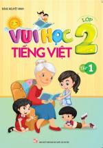 Vui Học Tiếng Việt Lớp 2 Tập 1