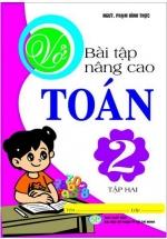 Vở Bài Tập Nâng Cao Môn Toán Lớp 2 Tập Hai - Mô Hình Tiểu Học VNEN