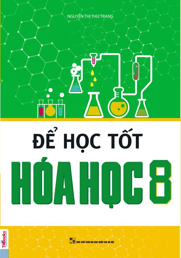 Để Học Tốt Hóa Học 8 - EBOOK/PDF/PRC/EPUB