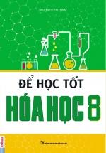 Để Học Tốt Hóa Học 8