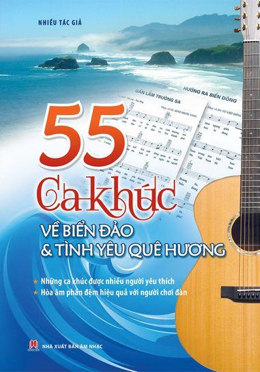 55 Ca Khúc Về Biển Đảo Và Tình Ca Quê Hương