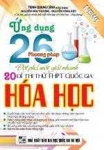 Ứng Dụng 26 Phương Pháp Giải Nhanh Đề Thi Thử THPT Quốc Gia Môn Hóa Học
