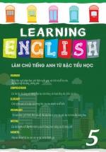 Learning English Làm Chủ Tiếng Anh Bậc Tiểu Học -  5