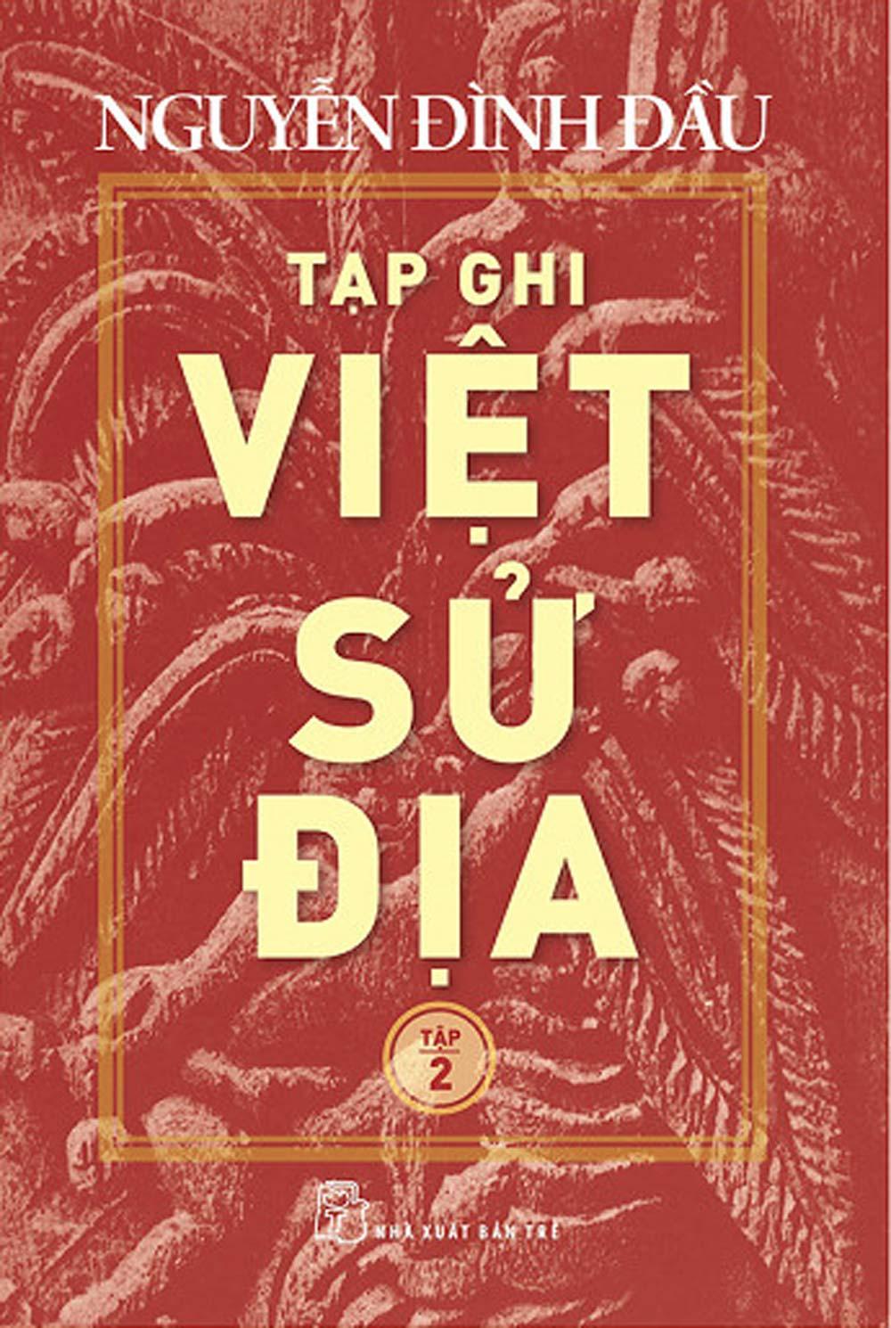 Tạp Ghi Việt Sử Địa (Tập 2) - EBOOK/PDF/PRC/EPUB