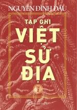 Tạp Ghi Việt Sử Địa (Tập 2)