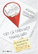 Tất Cả Trên Một Trang Giấy - Kỹ Thuật Tóm Tắt Học Được Từ Toyata