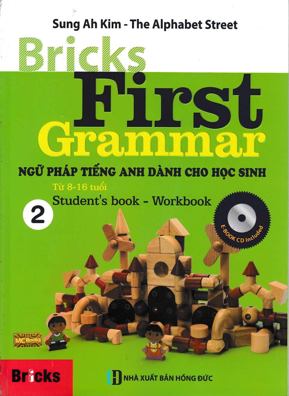 Bricks First Grammar – Ngữ Pháp Tiếng Anh Dành Cho Học Sinh Tập 2 (Kèm Đĩa CD)