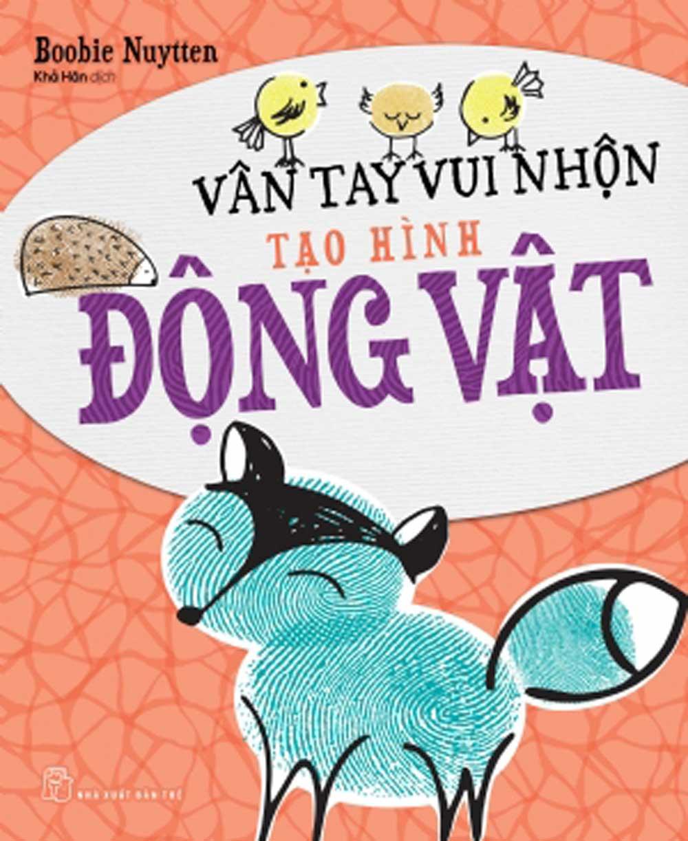Vân Tay Vui Nhộn Tạo Hình Động Vật - EBOOK/PDF/PRC/EPUB