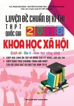 Luyện Đề Chuẩn Bị Kì Thi THPT Quốc Gia 2018 Khoa Học Xã Hội