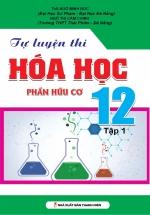 Tự Luyện Thi Hóa Học Phần Hữu Cơ 12 Tập 1
