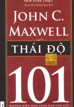 Thái Độ 101- Những Điều Nhà Lãnh Đạo Cần Biết