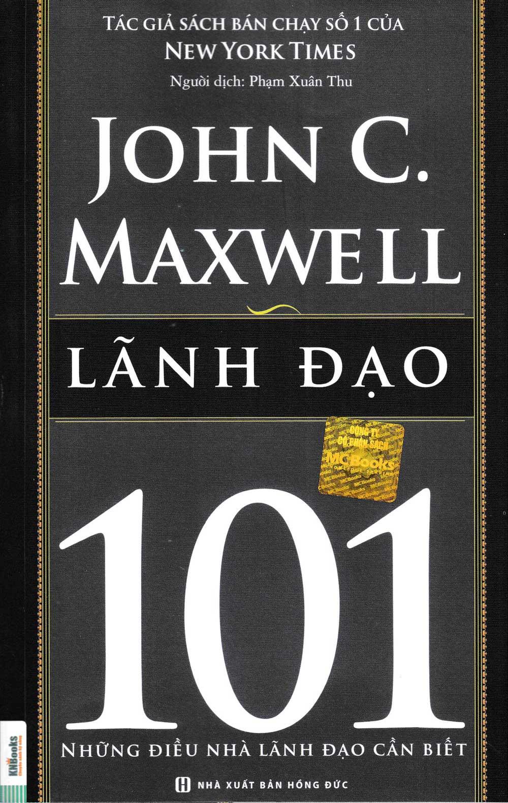 Lãnh Đạo 101- Những Điều Nhà Lãnh Đạo Cần Biết - EBOOK/PDF/PRC/EPUB