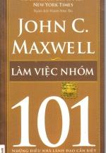 Làm Việc Nhóm 101- Những Điều Nhà Lãnh Đạo Cần Biết