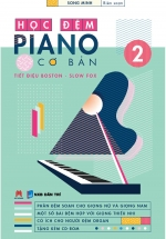Học Đệm Piano Cơ Bản - 2 (Kèm CD)