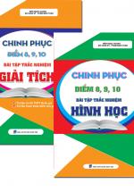 Combo Chinh Phục Điểm 8 - 9 - 10 Bài Tập Trắc Nghiệm Toán Giải Tích - Hình Học