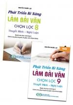 Combo Phát Triển Kỹ Năng Làm Bài Văn Chọn Lọc