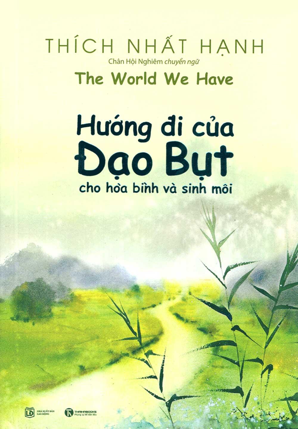 Hướng Đi Của Đạo Bụt Cho Hòa Bình Và Sinh Môi - EBOOK/PDF/PRC/EPUB