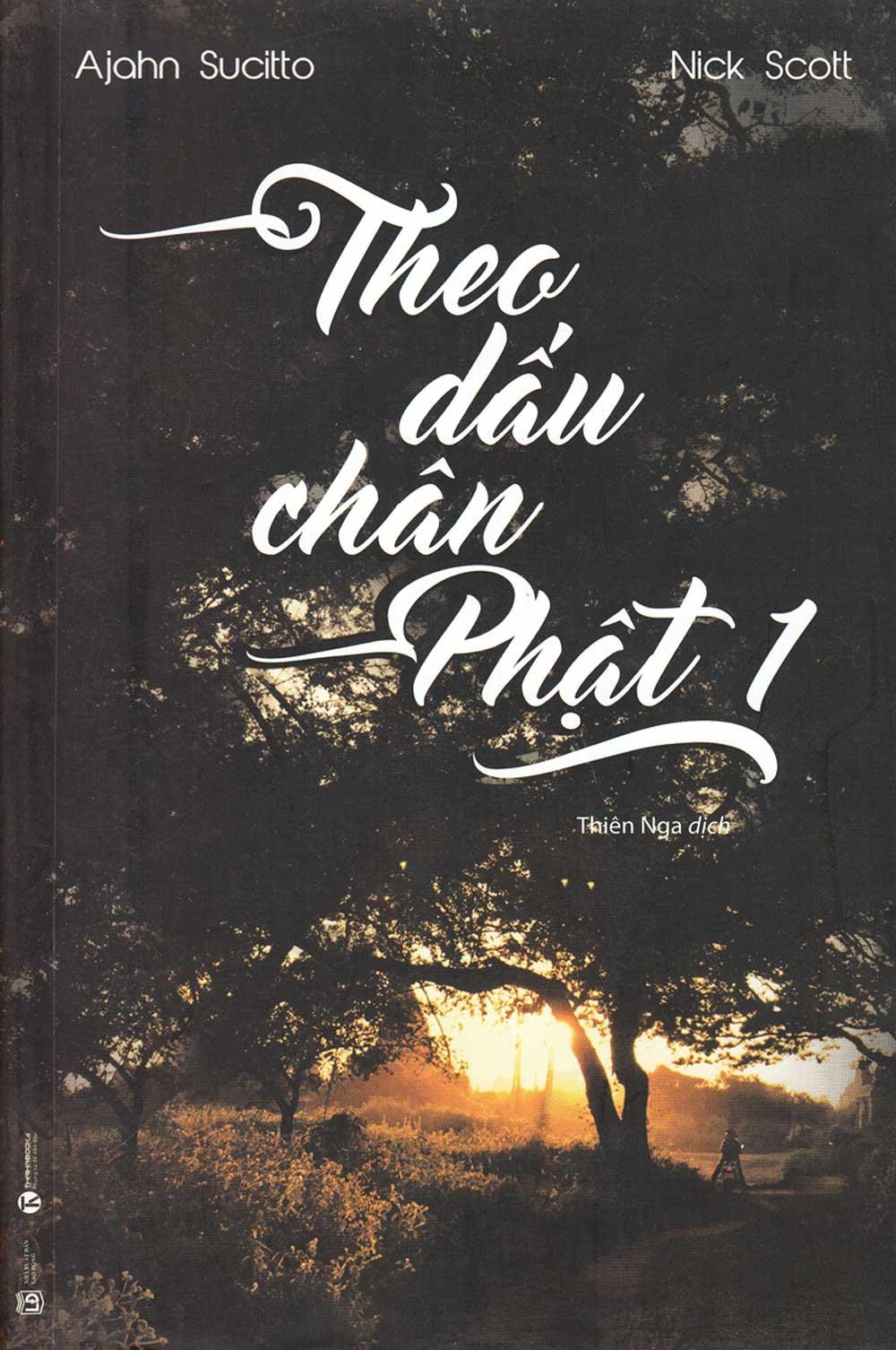 Theo Dấu Chân Phật (Tập 1) - EBOOK/PDF/PRC/EPUB