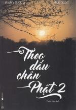 Theo Dấu Chân Phật (Tập 2)