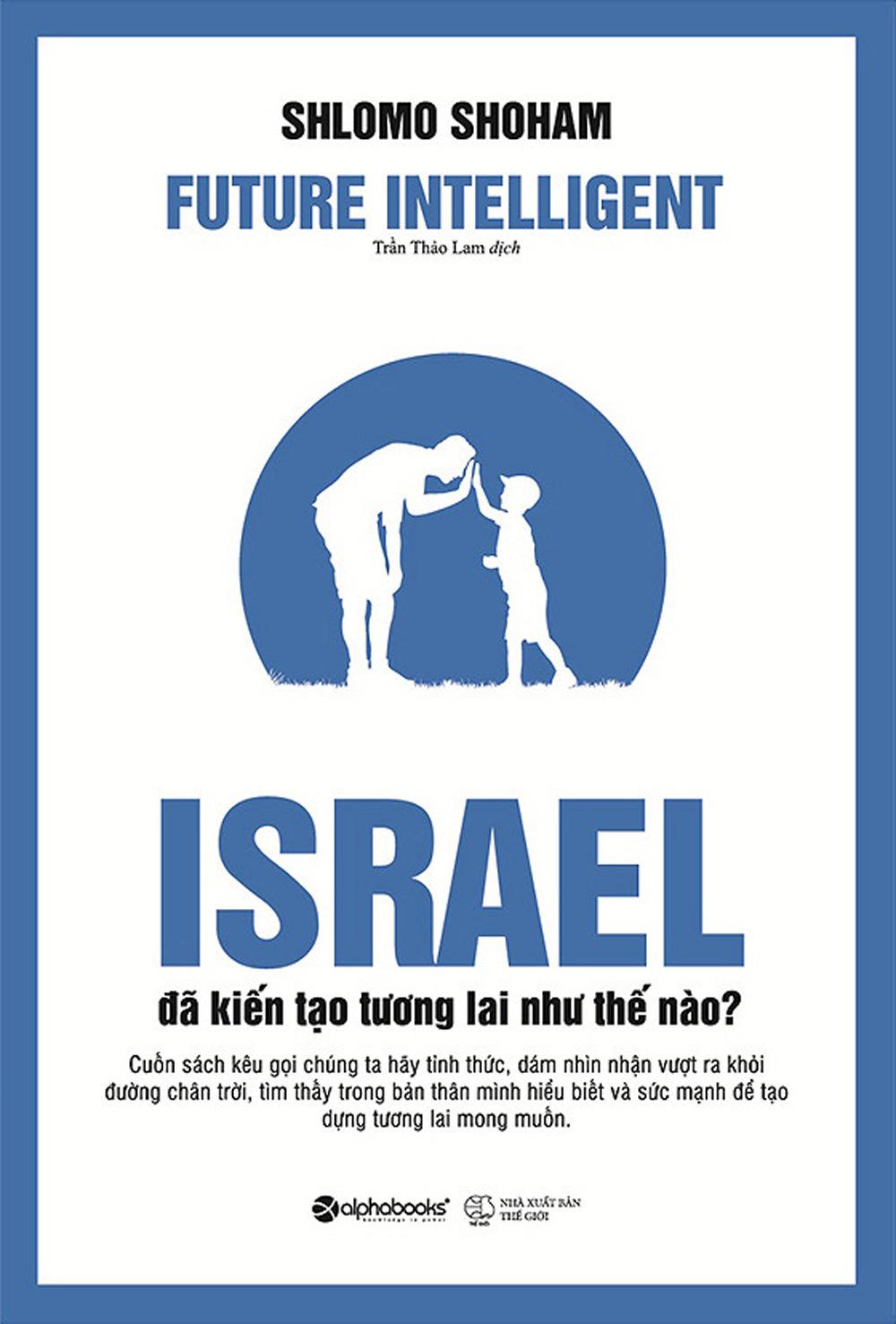 Israel Đã Kiến Tạo Tương Lai Như Thế Nào? - EBOOK/PDF/PRC/EPUB