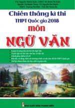 Chiến Thắng Kì Thi THPT Quốc Gia 2018 Môn Ngữ Văn
