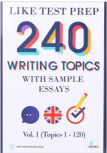 240 Writing Topics - Volume 1 (Q.1-120)