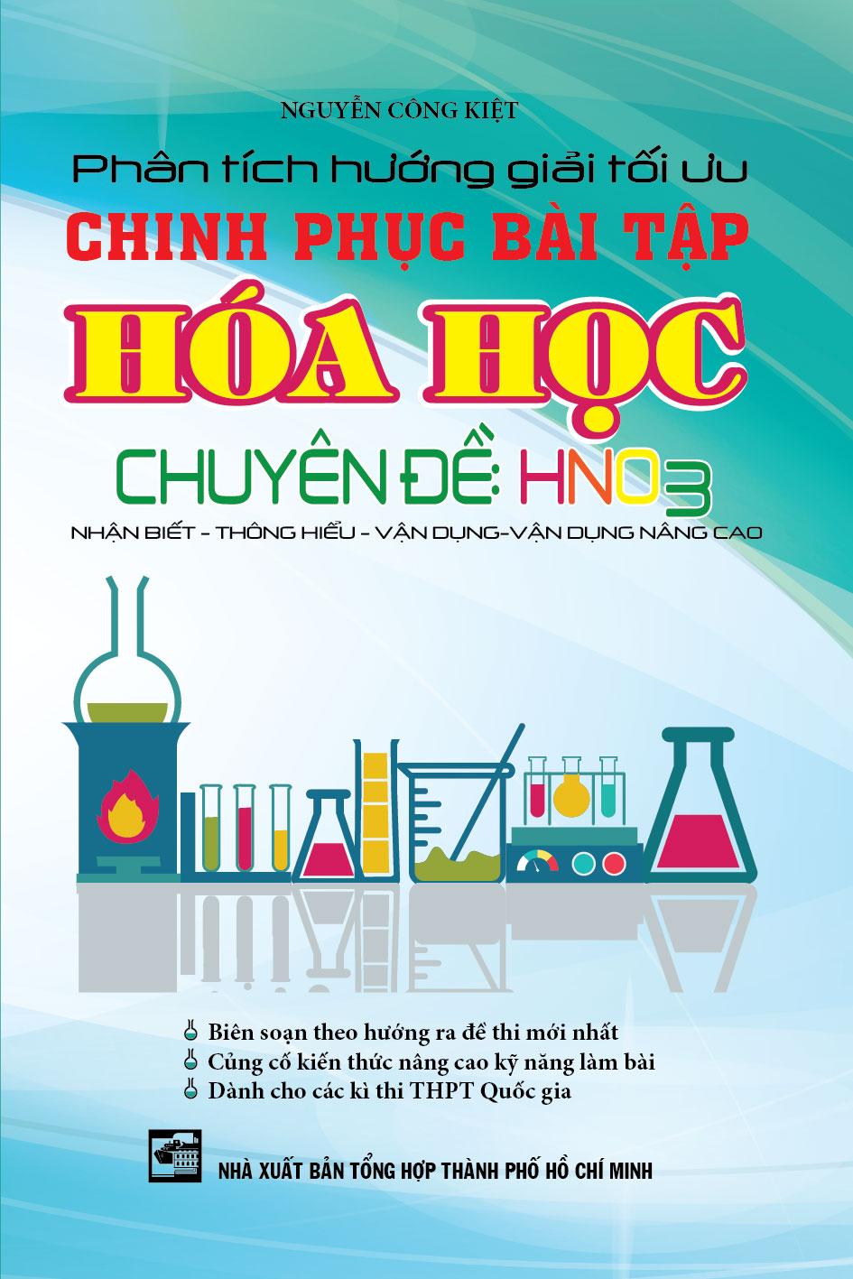 Phân Tích Hướng Giải Tối Ưu Chinh Phục Bài tập Hóa Học Chuyên Đề HNO3 - EBOOK/PDF/PRC/EPUB