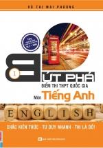 Bứt Phá Điểm Thi THPT Môn Tiếng Anh 1