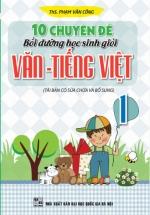 10 Chuyên Đề Bồi Dưỡng Học Sinh Giỏi Văn - Tiếng Việt 1